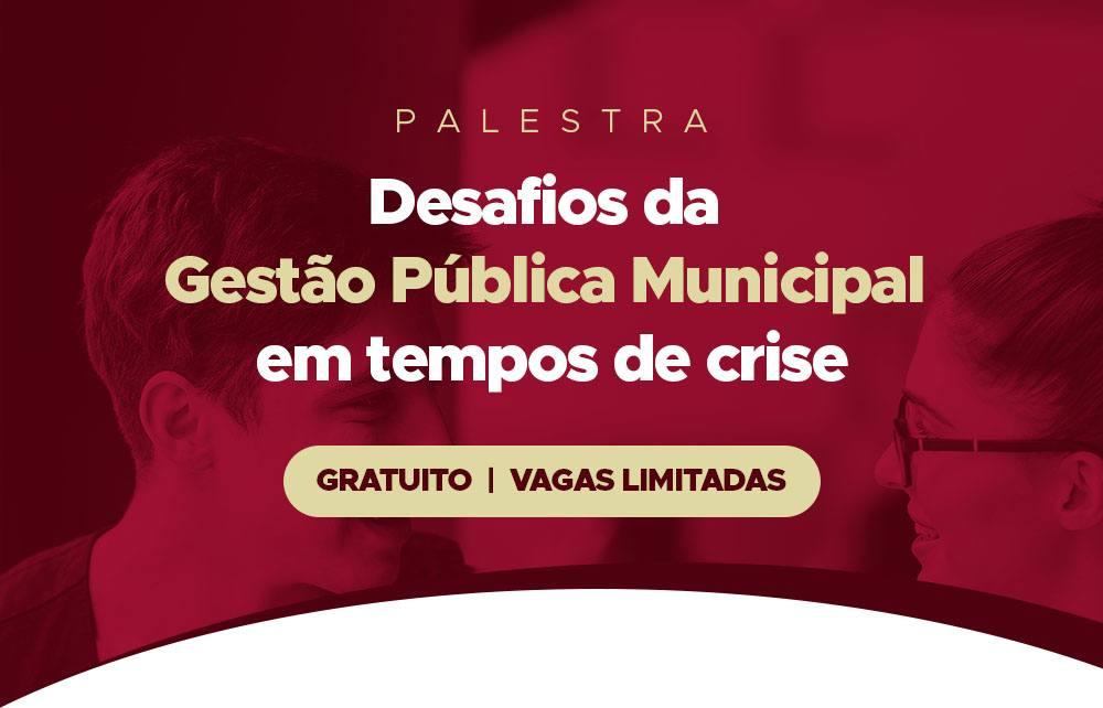 """Santa Lucia promove Palestra """"Desafios da gestão pública municipal em tempos de crise"""""""
